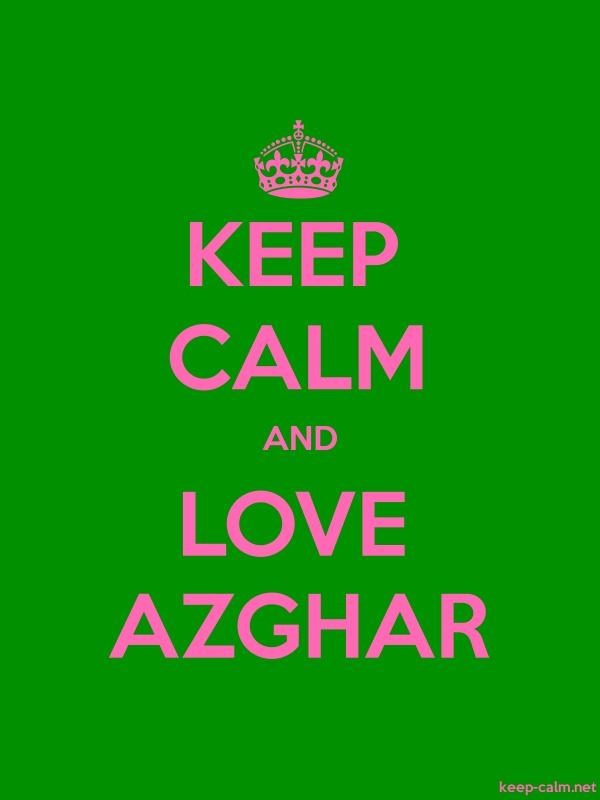 KEEP CALM AND LOVE AZGHAR - pink/green - Default (600x800)