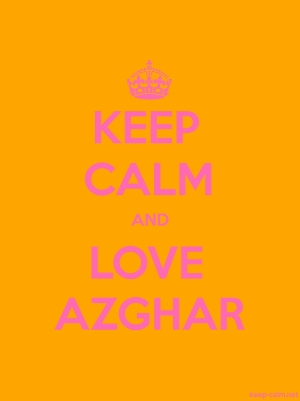 KEEP CALM AND LOVE AZGHAR - pink/orange - Default (600x800)
