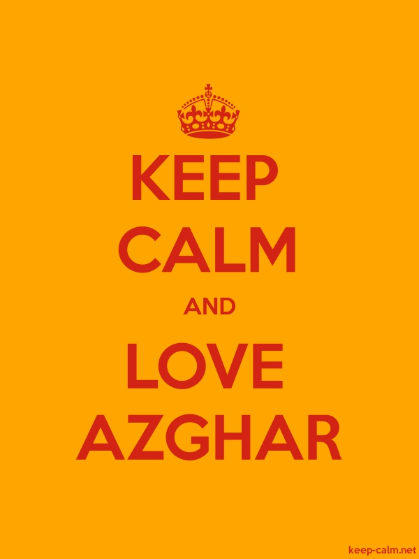KEEP CALM AND LOVE AZGHAR - red/orange - Default (600x800)