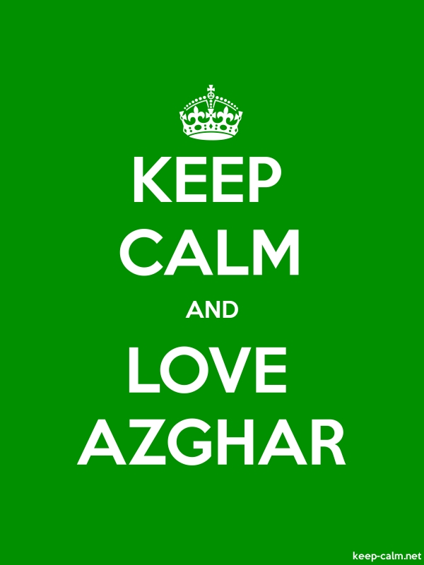 KEEP CALM AND LOVE AZGHAR - white/green - Default (600x800)
