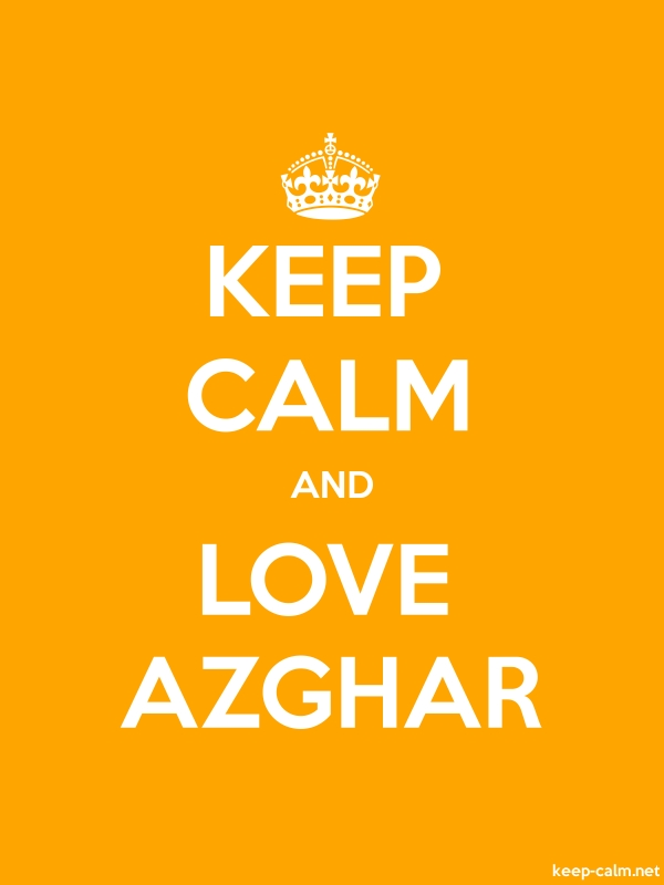 KEEP CALM AND LOVE AZGHAR - white/orange - Default (600x800)