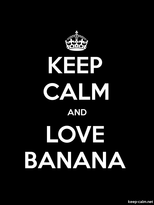 KEEP CALM AND LOVE BANANA - white/black - Default (600x800)