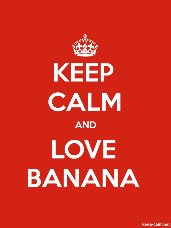 KEEP CALM AND LOVE BANANA - white/red - Default (600x800)