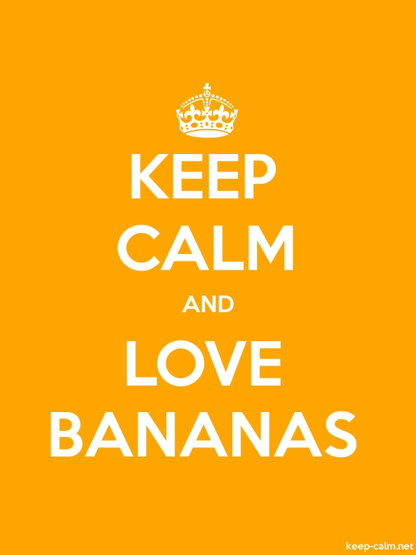 KEEP CALM AND LOVE BANANAS - white/orange - Default (600x800)