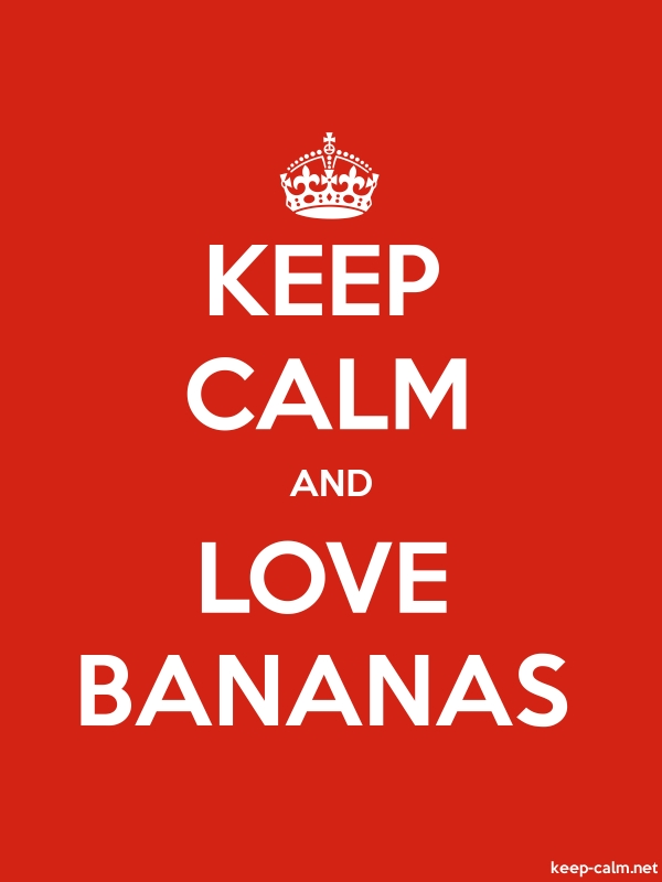 KEEP CALM AND LOVE BANANAS - white/red - Default (600x800)