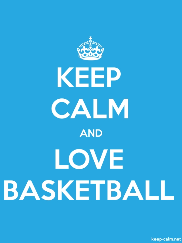 KEEP CALM AND LOVE BASKETBALL - white/blue - Default (600x800)