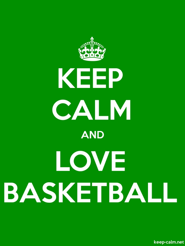 KEEP CALM AND LOVE BASKETBALL - white/green - Default (600x800)