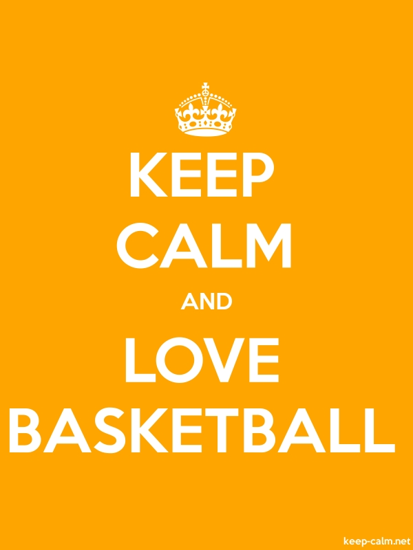 KEEP CALM AND LOVE BASKETBALL - white/orange - Default (600x800)