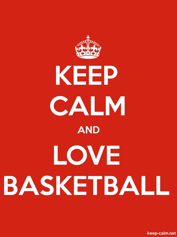 KEEP CALM AND LOVE BASKETBALL - white/red - Default (600x800)