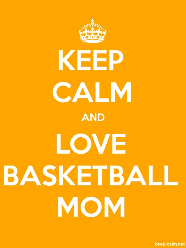 KEEP CALM AND LOVE BASKETBALL MOM - white/orange - Default (600x800)