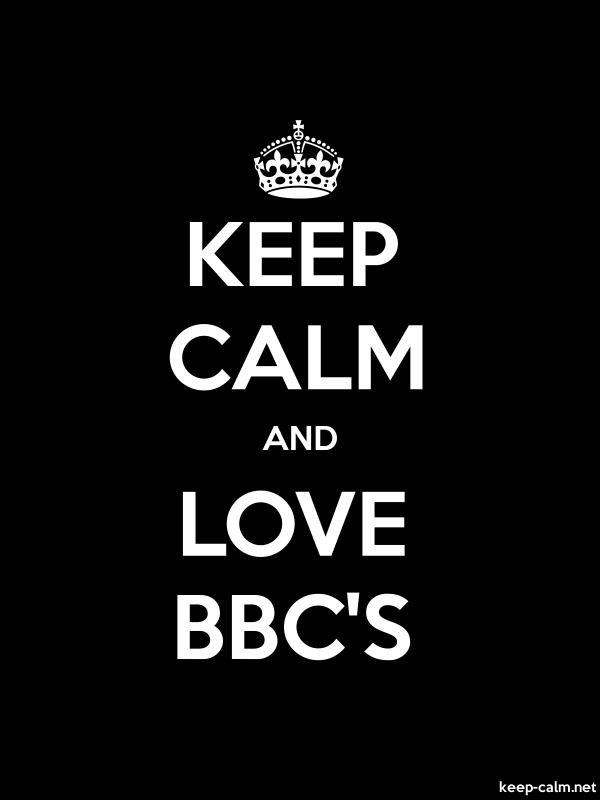 KEEP CALM AND LOVE BBC'S - white/black - Default (600x800)
