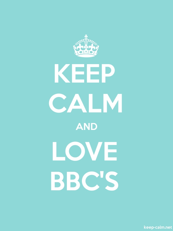 KEEP CALM AND LOVE BBC'S - white/lightblue - Default (600x800)