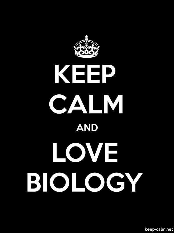 KEEP CALM AND LOVE BIOLOGY - white/black - Default (600x800)