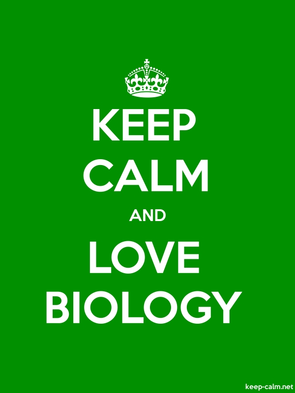 KEEP CALM AND LOVE BIOLOGY - white/green - Default (600x800)