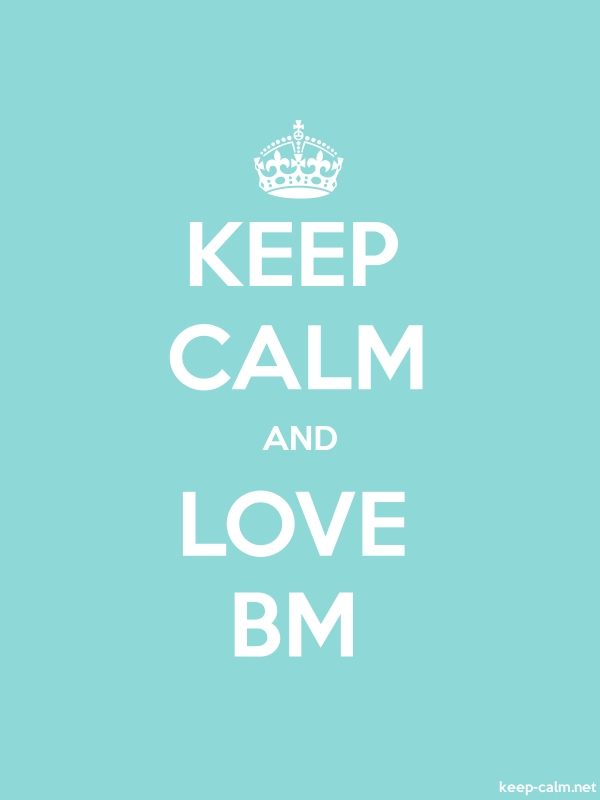 KEEP CALM AND LOVE BM - white/lightblue - Default (600x800)