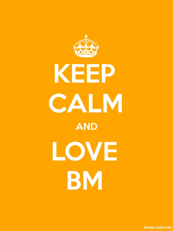 KEEP CALM AND LOVE BM - white/orange - Default (600x800)