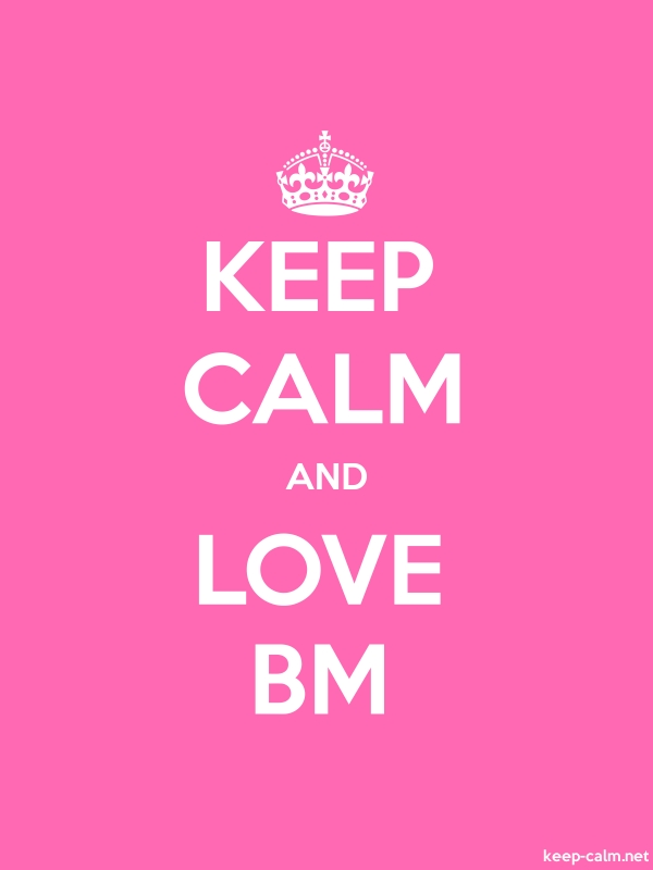 KEEP CALM AND LOVE BM - white/pink - Default (600x800)