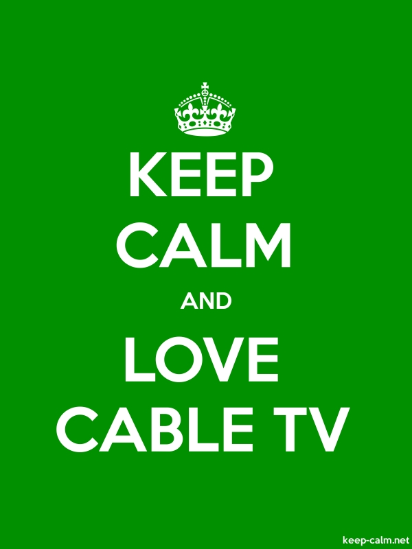 KEEP CALM AND LOVE CABLE TV - white/green - Default (600x800)