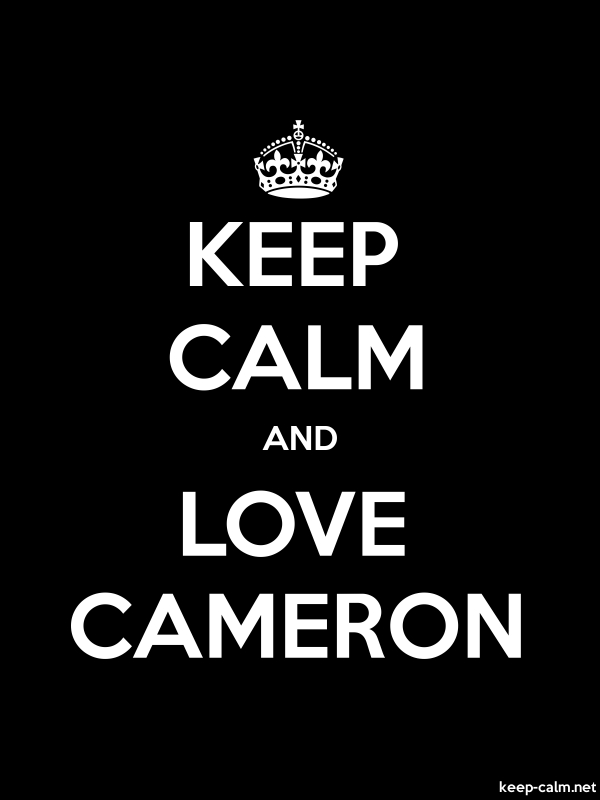 KEEP CALM AND LOVE CAMERON - white/black - Default (600x800)