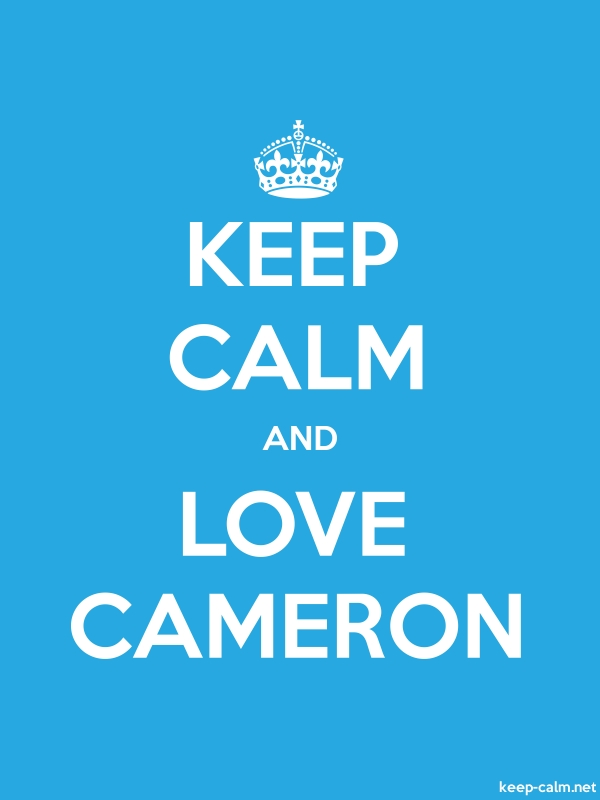 KEEP CALM AND LOVE CAMERON - white/blue - Default (600x800)