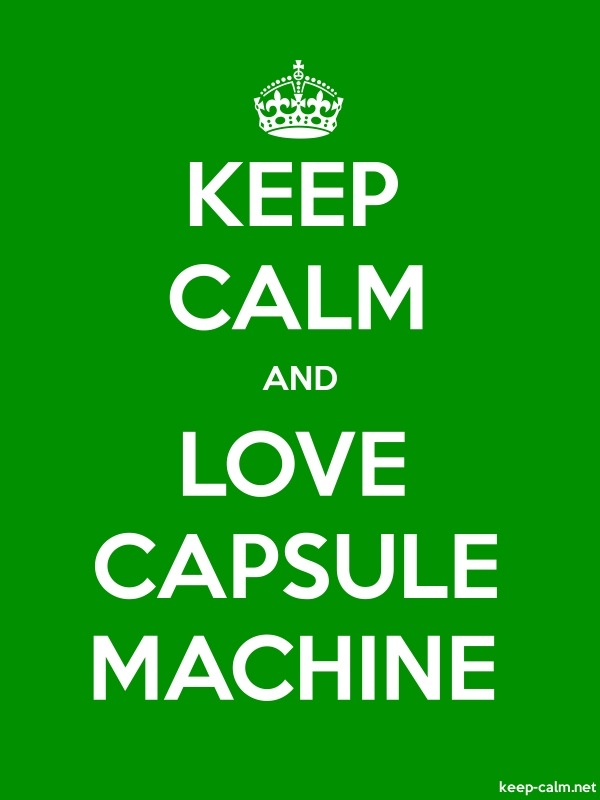 KEEP CALM AND LOVE CAPSULE MACHINE - white/green - Default (600x800)