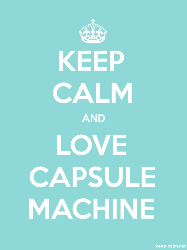 KEEP CALM AND LOVE CAPSULE MACHINE - white/lightblue - Default (600x800)