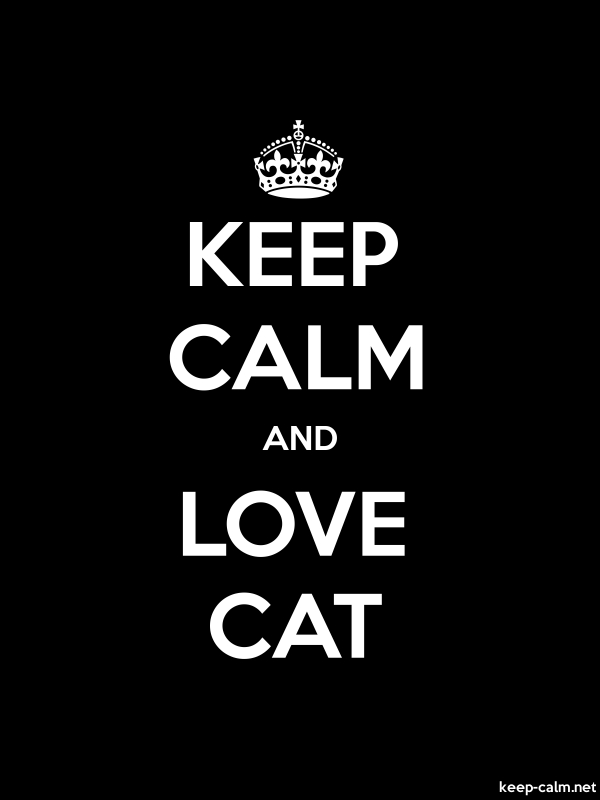 KEEP CALM AND LOVE CAT - white/black - Default (600x800)