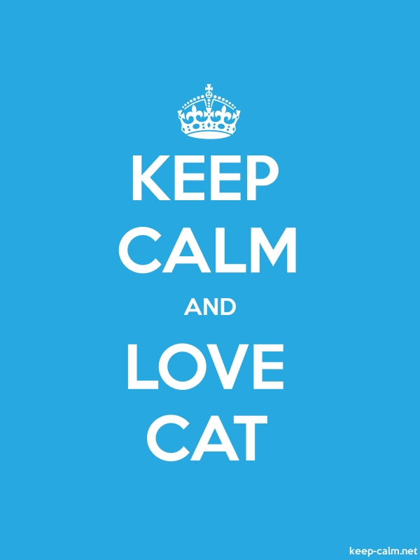KEEP CALM AND LOVE CAT - white/blue - Default (600x800)