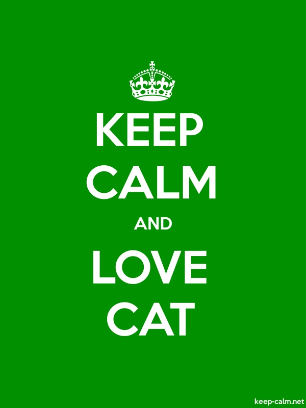 KEEP CALM AND LOVE CAT - white/green - Default (600x800)