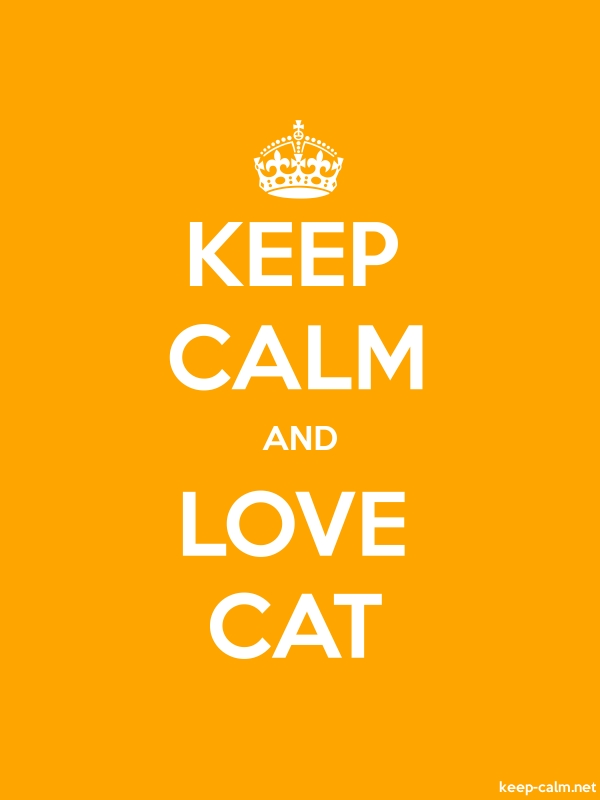 KEEP CALM AND LOVE CAT - white/orange - Default (600x800)