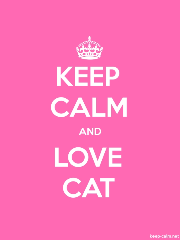KEEP CALM AND LOVE CAT - white/pink - Default (600x800)