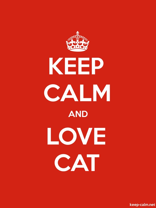 KEEP CALM AND LOVE CAT - white/red - Default (600x800)