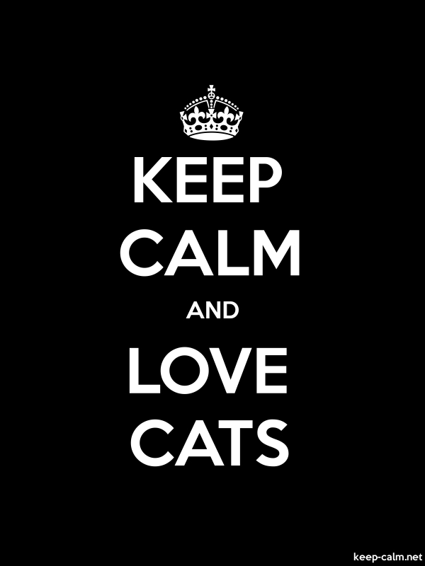 KEEP CALM AND LOVE CATS - white/black - Default (600x800)