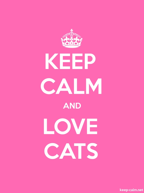 KEEP CALM AND LOVE CATS - white/pink - Default (600x800)