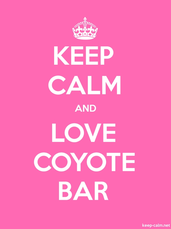 KEEP CALM AND LOVE COYOTE BAR - white/pink - Default (600x800)
