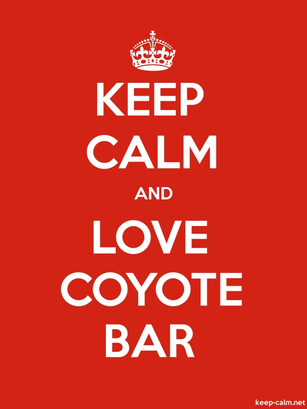 KEEP CALM AND LOVE COYOTE BAR - white/red - Default (600x800)