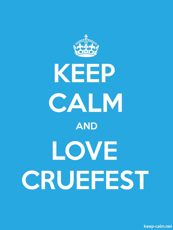 KEEP CALM AND LOVE CRUEFEST - white/blue - Default (600x800)