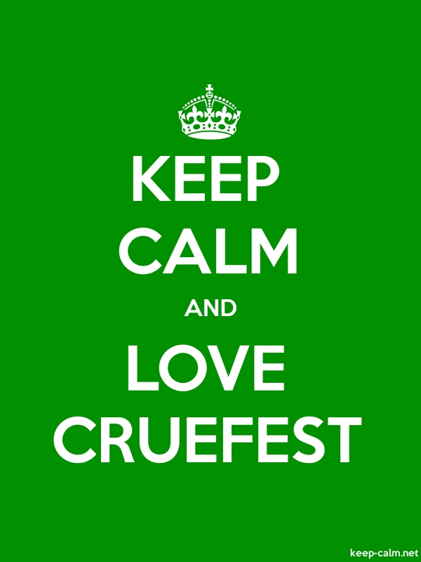 KEEP CALM AND LOVE CRUEFEST - white/green - Default (600x800)