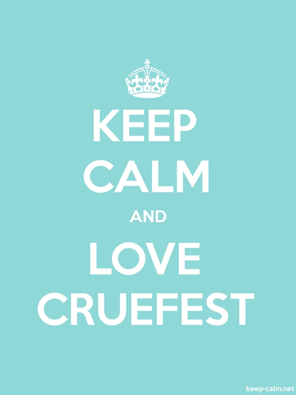 KEEP CALM AND LOVE CRUEFEST - white/lightblue - Default (600x800)
