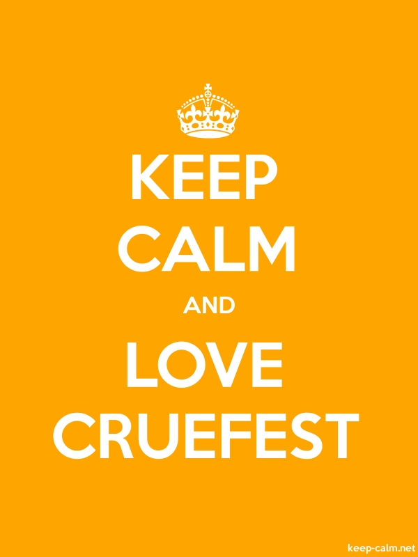 KEEP CALM AND LOVE CRUEFEST - white/orange - Default (600x800)