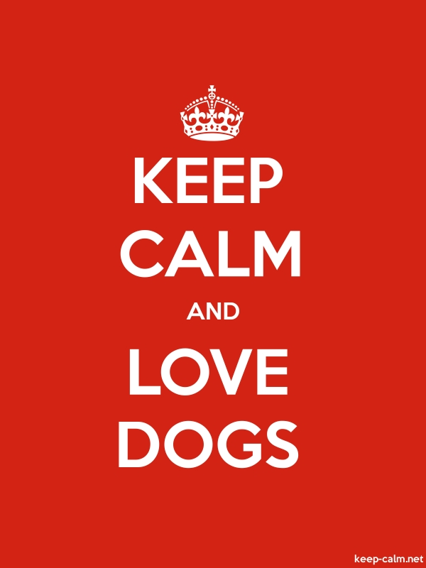 KEEP CALM AND LOVE DOGS - white/red - Default (600x800)