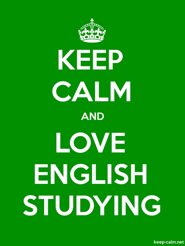 KEEP CALM AND LOVE ENGLISH STUDYING - white/green - Default (600x800)