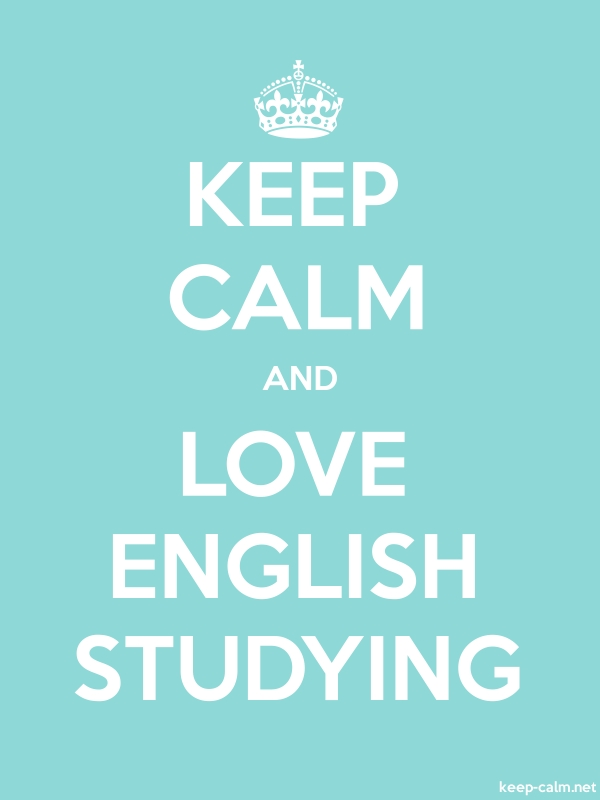 KEEP CALM AND LOVE ENGLISH STUDYING - white/lightblue - Default (600x800)