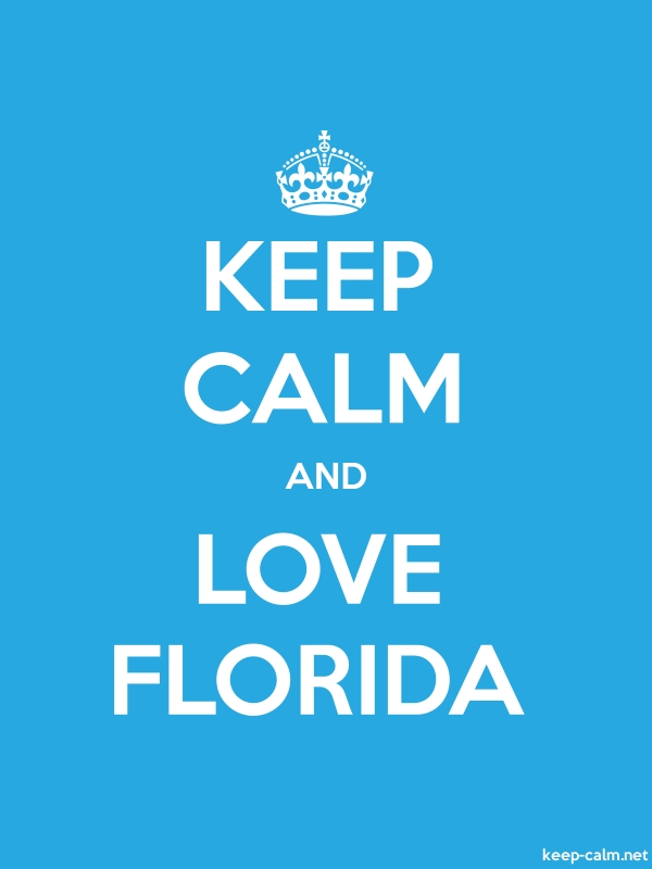 KEEP CALM AND LOVE FLORIDA - white/blue - Default (600x800)