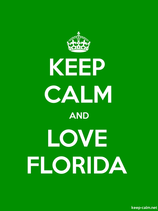 KEEP CALM AND LOVE FLORIDA - white/green - Default (600x800)