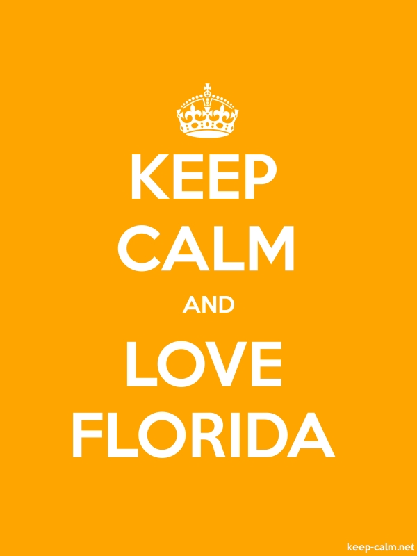 KEEP CALM AND LOVE FLORIDA - white/orange - Default (600x800)