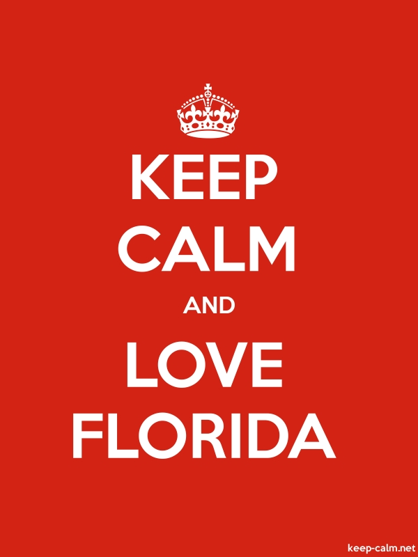 KEEP CALM AND LOVE FLORIDA - white/red - Default (600x800)