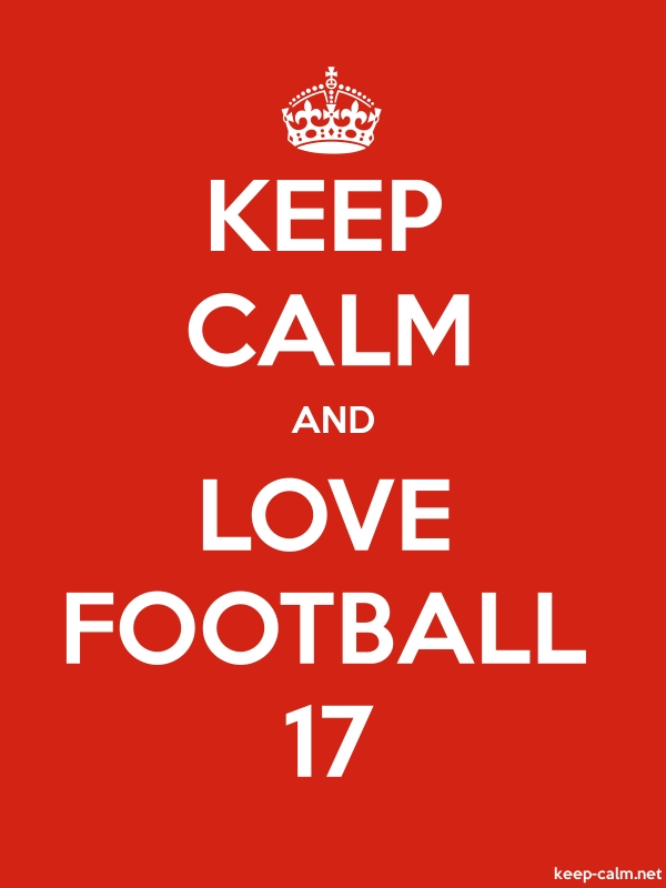 KEEP CALM AND LOVE FOOTBALL 17 - white/red - Default (600x800)