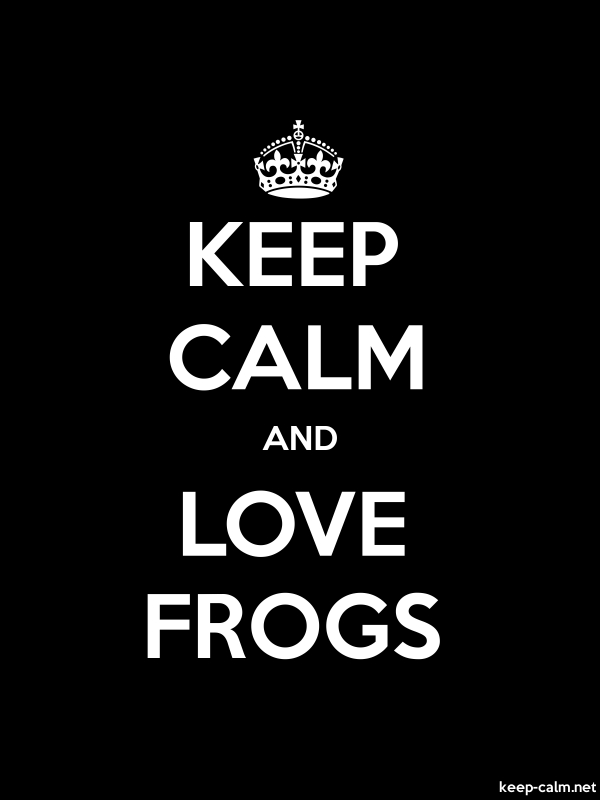 KEEP CALM AND LOVE FROGS - white/black - Default (600x800)