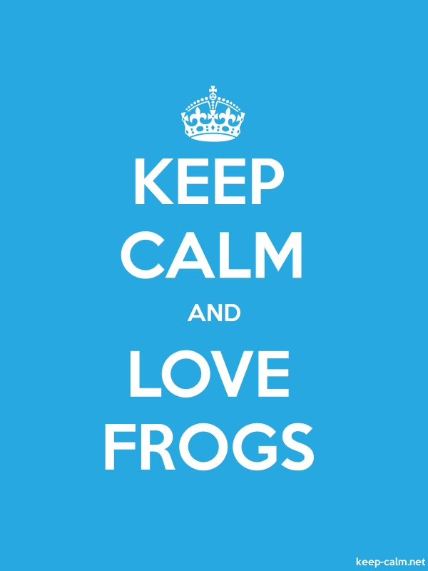 KEEP CALM AND LOVE FROGS - white/blue - Default (600x800)